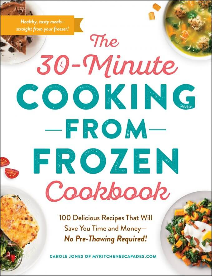 30 Minute Cooking from Frozen Cookbook
