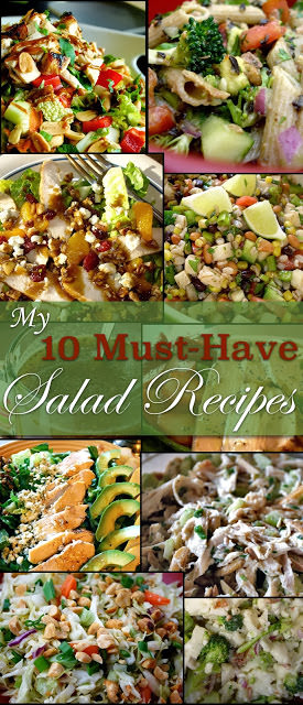 My 10 Must-Have Salads