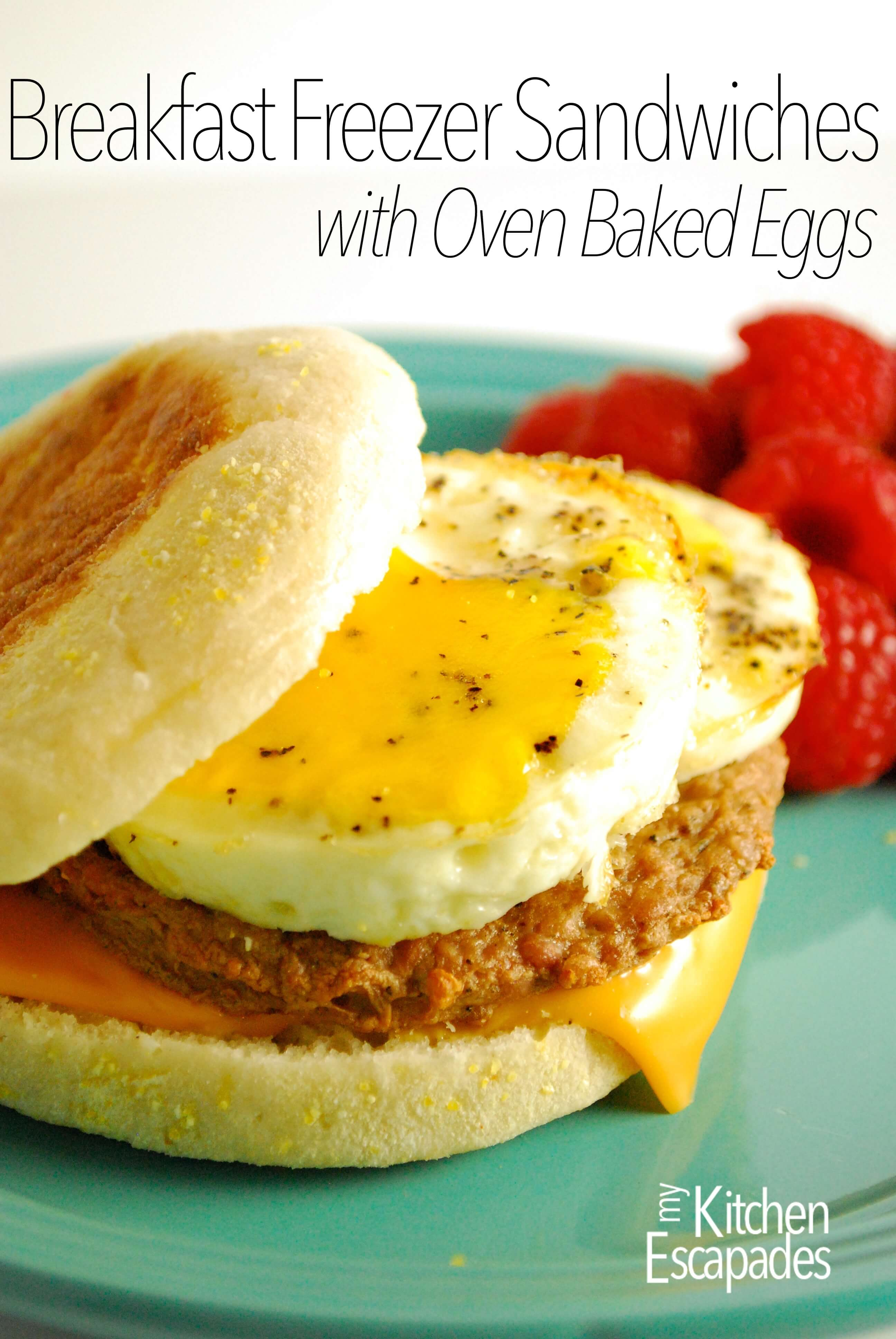 Breakfast Freezer Sandwiches with Oven Baked Eggs