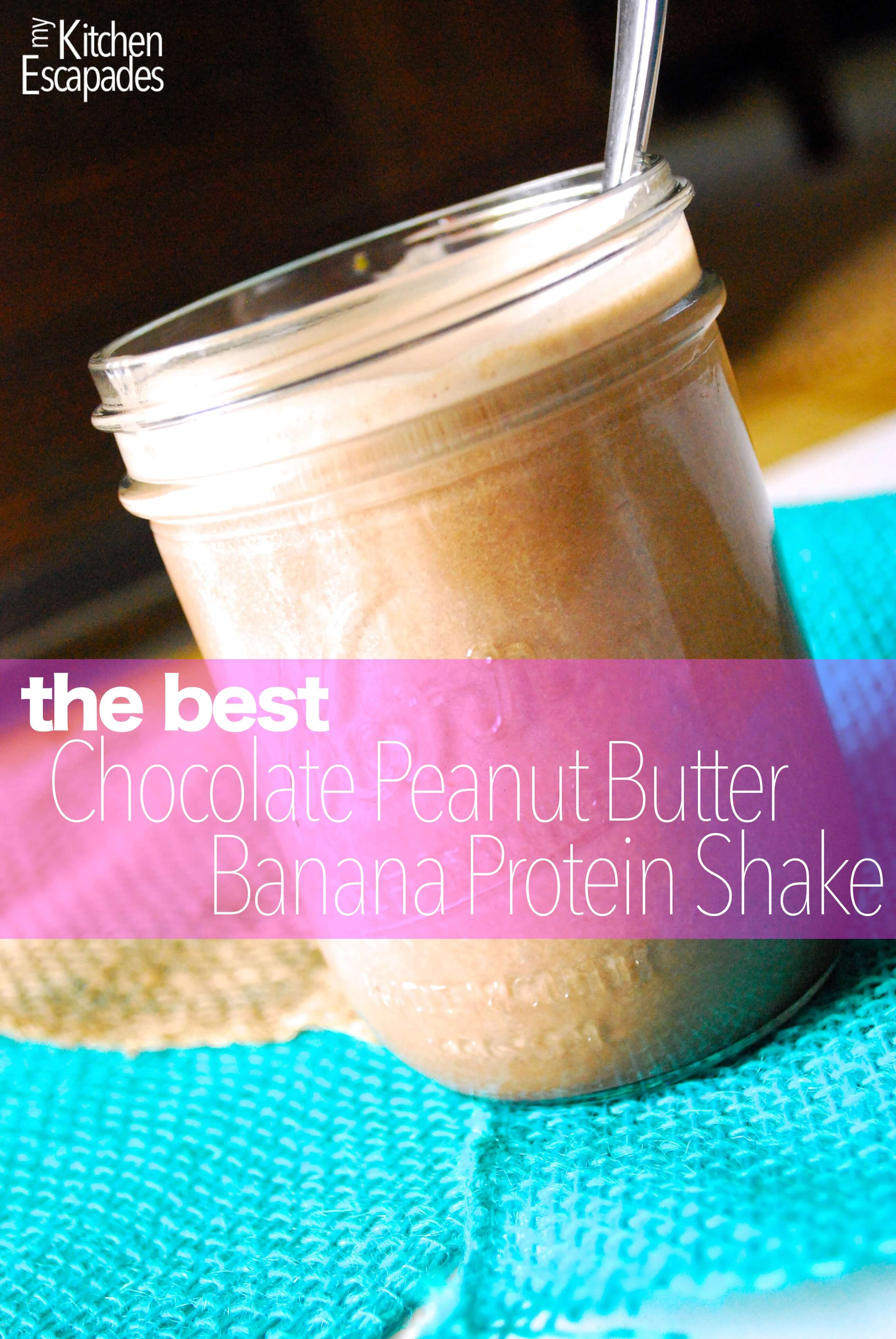 Best Chocolate Peanut Butter Banana Protein Smoothie