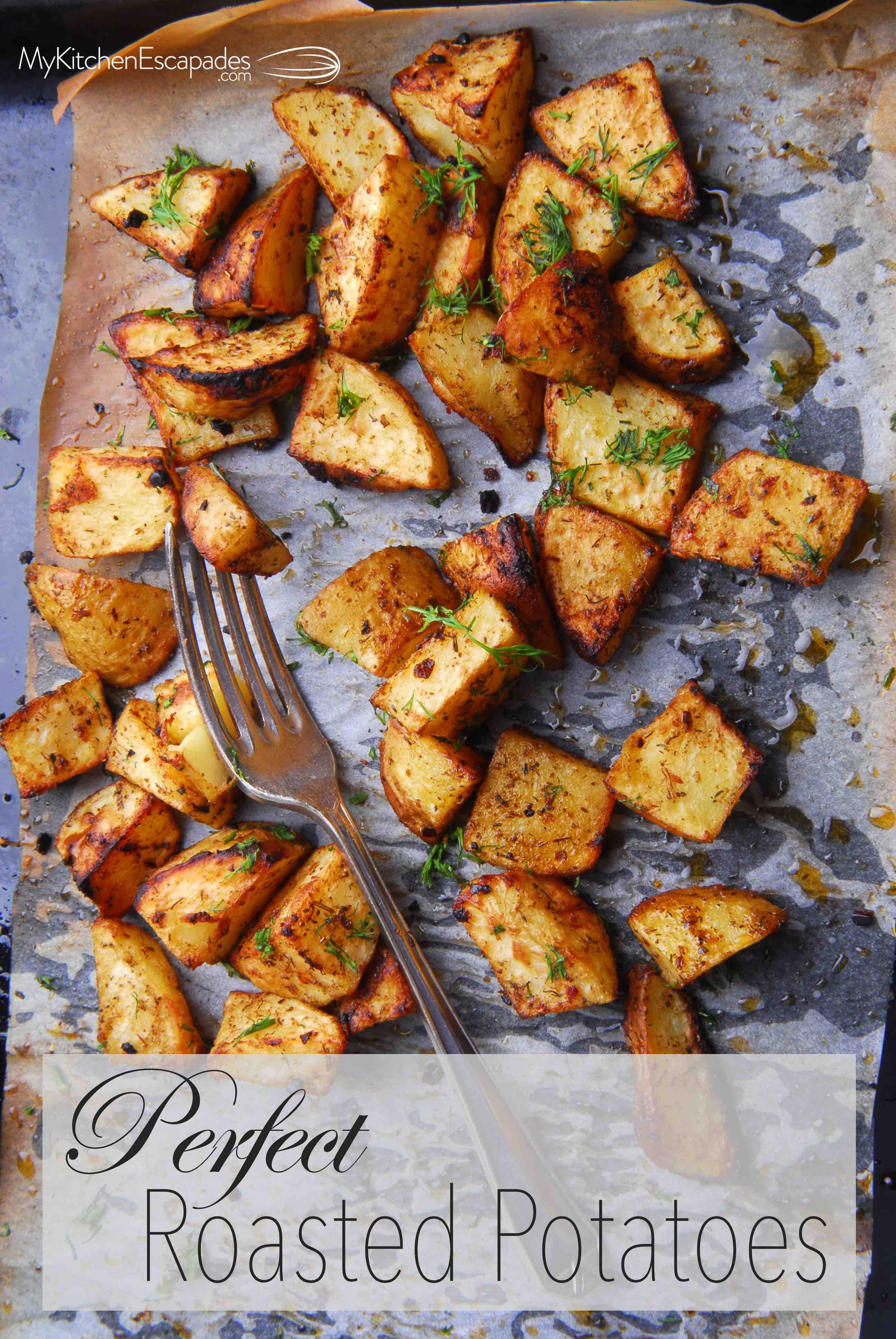 Perfect Oven Roasted Potatoes