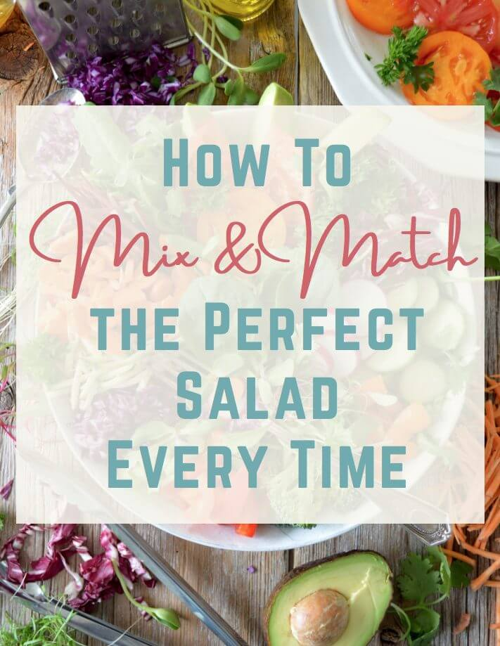 how to build a salad you will love