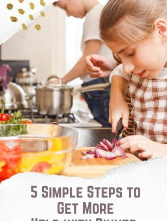 5 Simple Steps to Getting More Help with Dinner